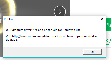 Can T Play Any Roblox Games Or Open Studio Says Driver Is Out Of